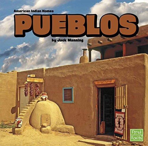 Pueblos (American Indian Homes)