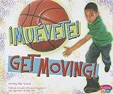 ¡Muévete!/Get Moving! (¿Qué hay en MiPlato?/What's On My Plate?)