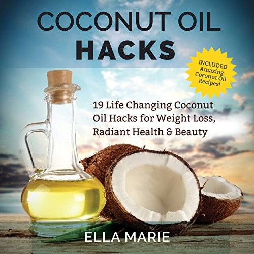 Coconut Oil Hacks audiobook cover art
