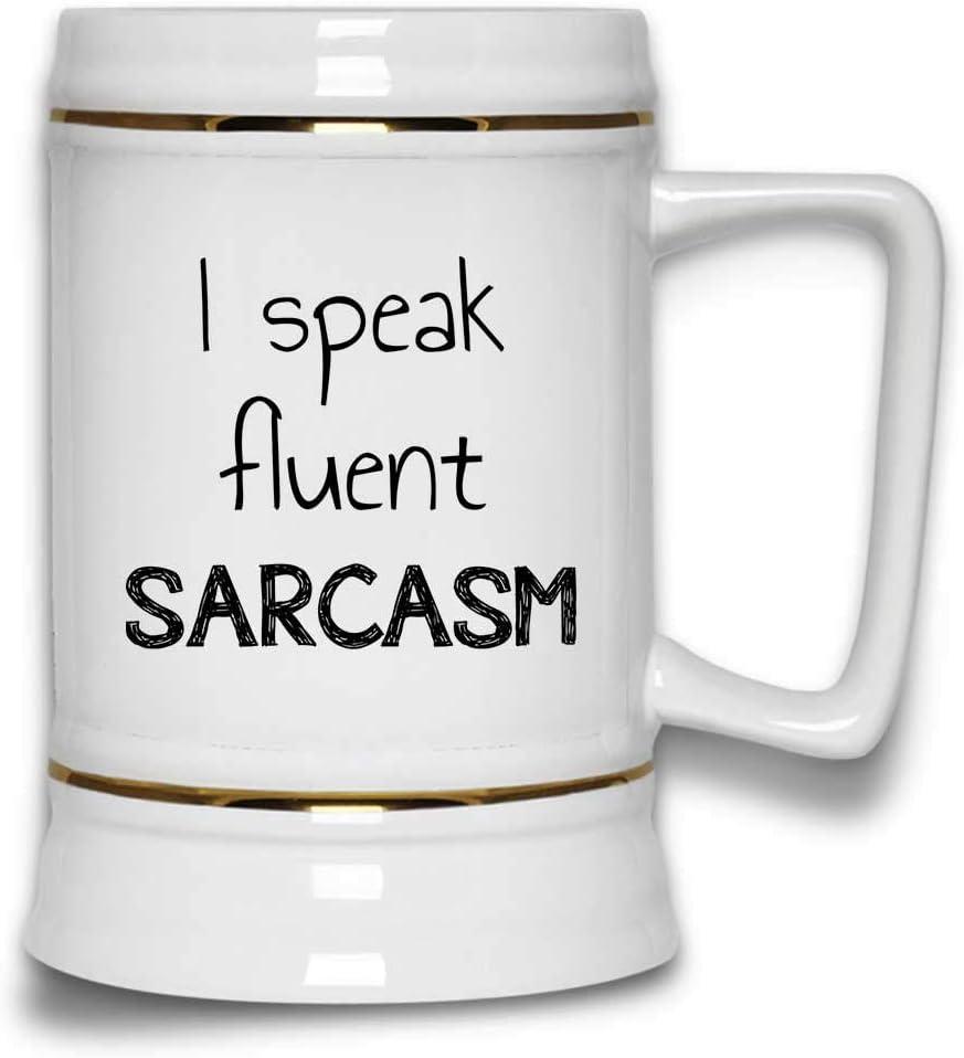 I Speak Fluent Sarcasm funny Sarcastic Mug Washington Mall Handl with Stein Beer Oklahoma City Mall