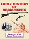 Early History of Armaments