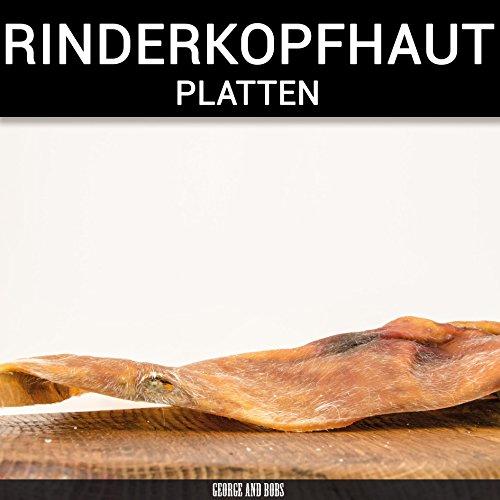 George & Bobs Rinderkopfhautplatten - 1000g | Platten ca.20x20cm | Langer Kauspaß für Hunde | Rinderkopfhaut aus Deutschland