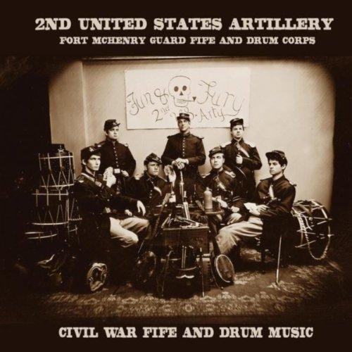 Fun & Fury: Civil War Fife and Drum Music