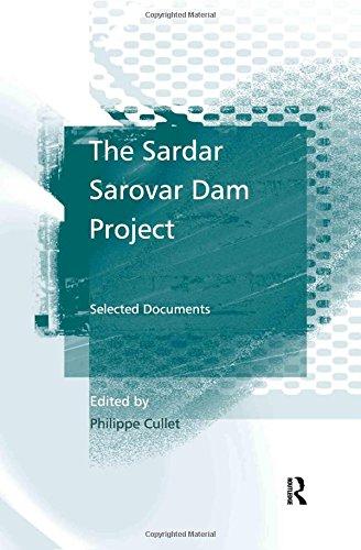The Sardar Sarovar Dam Project: Selected Documents PDF Books