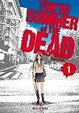 Tokyo - Summer of the dead T1