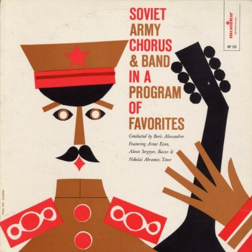 Soviet Army Chorus & Band Program of Favorites by Soviet Army Chorus (2012-05-30)