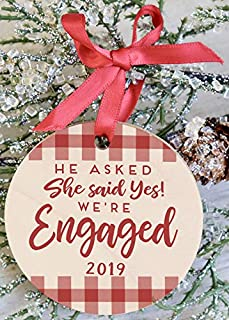 He Asked She Said Yes We're Engaged 2019 Ornament Perfect Engagement Gift