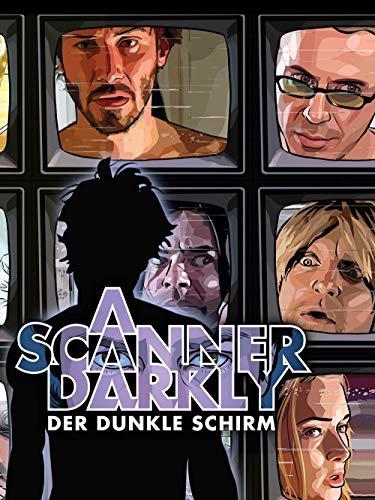 A Scanner Darkly -der dunkle Schirm