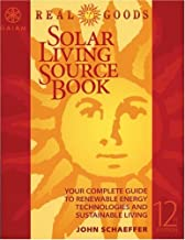 Real Goods Solar Living Sourcebook-12th Edition: The Complete Guide to Renewable Energy Technologies & Sustainable Living