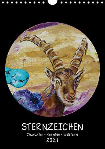 Sternzeichen - Charakter - Planeten - Edelsteine (Wandkalender 2021 DIN A4 hoch)