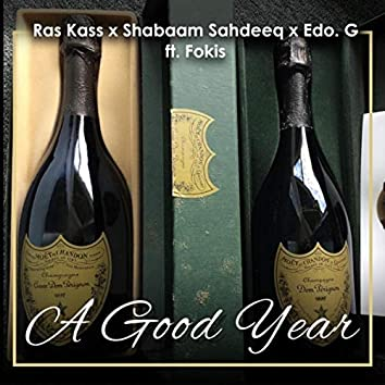 A Good Year (feat. Fokis)