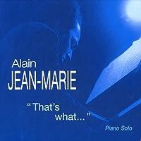 That's What...(ALAIN JEAN MARIE/Elabeth)