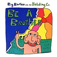 How Hard It Is by Big Brother & The Holding Company (2002-09-03)