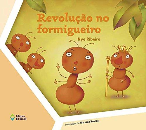 Revolução no Formigueiro