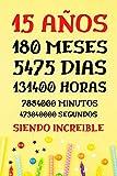 15 AÑOS Siendo Increible: Diario Cuaderno de Notas , Regalos Cumpleaños niñas chico 15 años , Apuntes o Agenda , Regalos Adolescentes Originales Cumpleaños