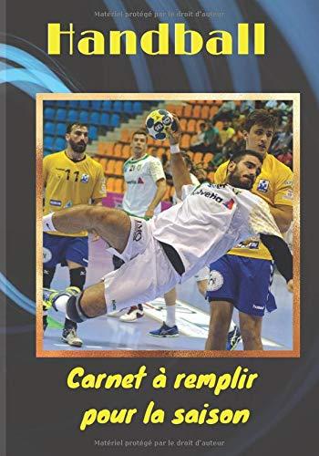 Handball: Handball : carnet de suivi Handball à compléter | 17,7 x 25,4 cm, 60 pages | Broché | Livre idéal pour sportif adulte, ado ou enfant passionné pour préparer la prochaine saison