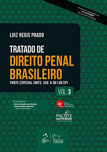 Tratado de Direito Penal Brasileiro - Parte Especial - Vol. 3: Volume 3