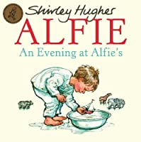 An Evening at Alfie's by Shirley Hughes(2009-09-01)