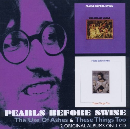 Use of Ashes / These Things Too by PEARLS BEFORE SWINE (2011-11-22)