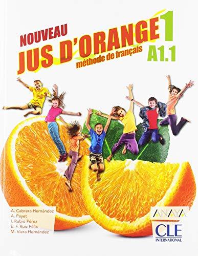 Jus d'Orange Niveau 1 Eleve 2ed - Anaya