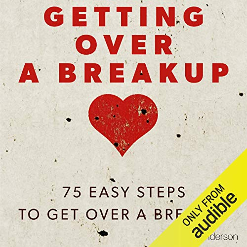 Getting Over a Breakup Audiobook By Kate Anderson cover art