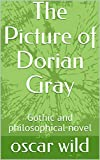 The Picture of Dorian Gray: Gothic and philosophical novel (English Edition)