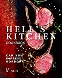 Hell's Kitchen Cookbook: Can You Impress Gordon?