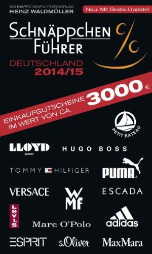 Schnäppchenführer Deutschland 2014/15: Mit Einkaufsgutscheinen im Wert von 3.000 Euro