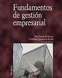 Fundamentos de gestión empresarial (Economía Y Empresa)