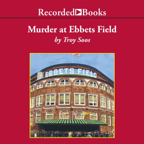 Murder at Ebbetts Field audiobook cover art