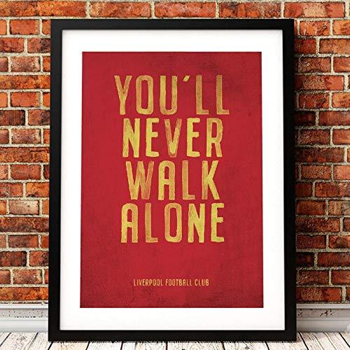 QZROOM Liverpool Motto Vintage Poster Prints, Nunca caminarás Solo Lienzo Arte Pintura...