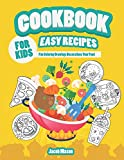 Cookbook For Kids Easy Recipes: Fun Coloring Drawings Decorations Your Food (Food Activity Book)