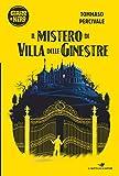 Il mistero di Villa delle Ginestre (Giallo & Nero)