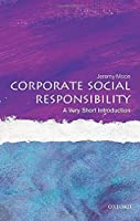Corporate Social Responsibility: A Very Short Introduction (Very Short Introductions) by Jeremy Moon(2015-02-11)