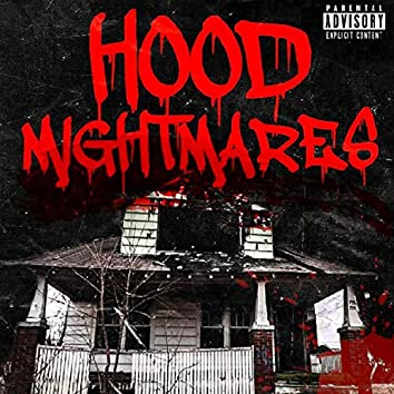 Hood Nightmares