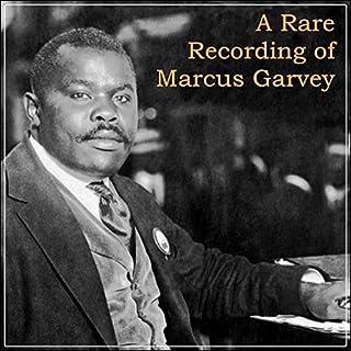 A Rare Recording of Marcus Garvey audiobook cover art