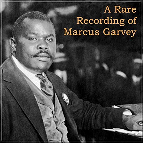 A Rare Recording of Marcus Garvey audiobook cover art