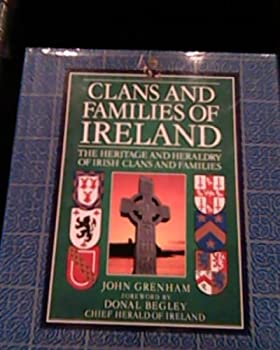 Hardcover Clans And Families Of Ireland - the Heritage And Heraldry Of Irish Clans And Families Book