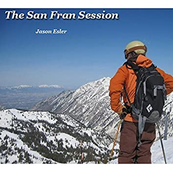 The San Fran Session