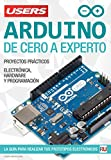 Arduino - De Cero a Experto: La guía para realizar tus prototipos electrónicos