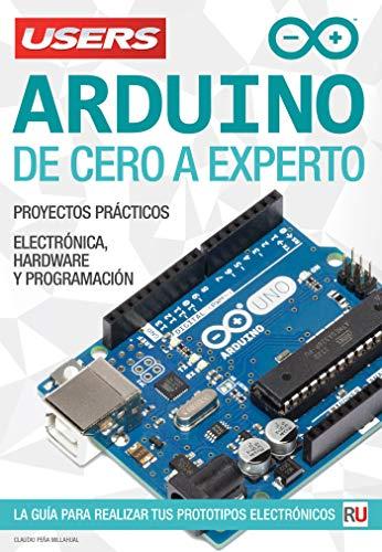 Arduino - De Cero Experto: La guía realizar tus prototipos
