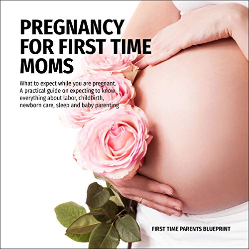 Pregnancy for First Time Moms Titelbild