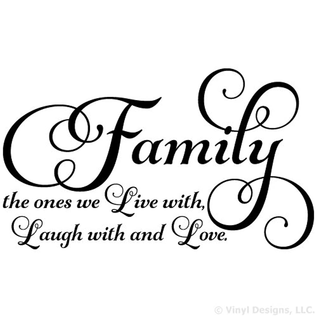 Family the ones we Live with Laugh with and Love Quote Vinyl Wall Art Decal Sticker, Removable Home Decor, Black, 35