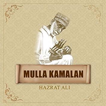 Mulla Kamalan - Hazrat Ali