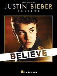 Justin Bieber: Believe: Piano / Vocal / Guitar