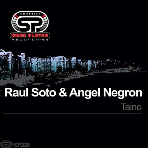 Raul Soto & Angel Negron
