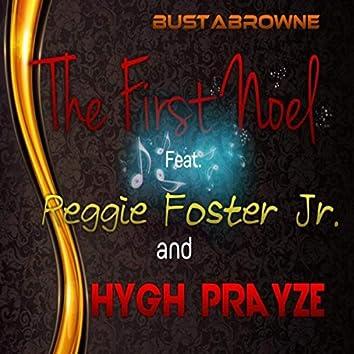 The First Noel (feat. Reggie Foster Jr. & Hygh Prayze)