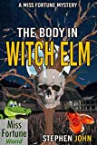 The Body in Witch Elm (Miss Fortune World)