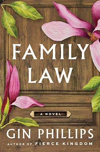 Compare Textbook Prices for Family Law: A Novel  ISBN 9781984880628 by Phillips, Gin