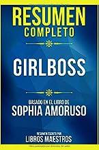 Resumen Completo: Girlboss - Basado En El Libro De Sophia Amoruso   Resumen Escrito Por Libros Maestros (Spanish Edition)